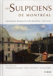 Les sulpiciens de Montreal ; une histoire de pouvoir et de discretion 1657-2007 - Intérieur - Format classique