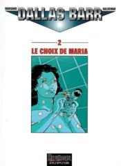 LE CHOIX DE MARIA  - Joe Haldeman - Marvano
