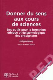 Donner Du Sens Aux Cours De Sciences - Intérieur - Format classique