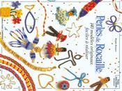 Perles de rocaille ; 140 modèles originaux - Intérieur - Format classique