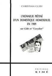 L'honneur piétiné d'un domestique homosexuel en 1909 ; sur gide et corydon - Couverture - Format classique