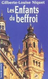 Enfants Du Beffroi (Les) - Couverture - Format classique