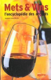 Mets Et Vins, L Encyclopedie Des Accords - Intérieur - Format classique