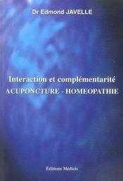Interaction et complementarite, acupuncture et homeopathie - Intérieur - Format classique