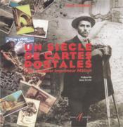 Un Siecle De Cartes Postales (Combier Impressions Maconnaises) - Couverture - Format classique