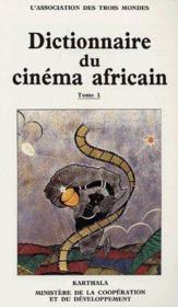 Dictionnaire du cinéma africain t.1 - Couverture - Format classique