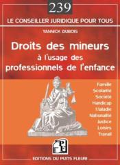 Droits des mineurs à l'usage des professionnels de l'enfance - Couverture - Format classique