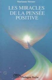 Miracles De La Pensee Positive (Les) - Couverture - Format classique