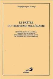 Le pretre du troisieme millenaire - Couverture - Format classique
