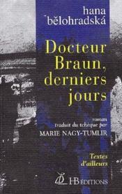 Docteur Braun, derniers jours - Couverture - Format classique