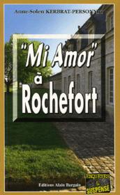 Mi Amor A Rochefort - Couverture - Format classique