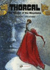 Vente livre :  Thorgal T.7 ; the master of the mountains  - Grzegorz Rosinski - Jean Van Hamme