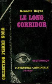 Le Long Corridor. Collection L'Aventure Criminelle N° 117 - Couverture - Format classique