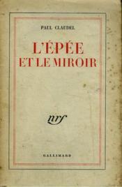 L'Epee Et Le Miroir. - Couverture - Format classique
