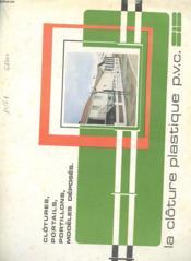 Catalogue Sib - Clotures - Portails - Portillons - Modeles Deposes - La Cloture En Plastique P.V.C. - Couverture - Format classique