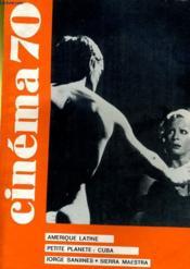 Cinema 70 N° 144 - Amerique Latine - Petite Planete: Cuba - Jorge Sanjines - Sierra Maestra - Couverture - Format classique