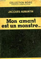 Mon Amant Est Un Monstre... - Couverture - Format classique