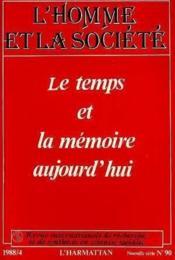 Temps Et La Memoire Aujourd'Hui - Couverture - Format classique