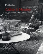 Céline à meudon ; images intimes, 1951-1961 - Intérieur - Format classique