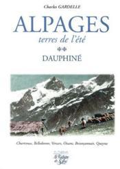 Alpages ; terres de l'été ; Dauphiné - Couverture - Format classique