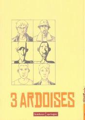3 Ardoises - Intérieur - Format classique