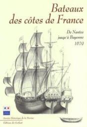 Bateaux des côtes de France ; de Nantes jusqu'a Bayonne - Couverture - Format classique