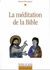 La méditation de la bible - Couverture - Format classique