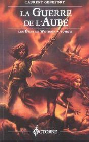 Les eres de wethrin t.2 ; la guerre de l'aube - Intérieur - Format classique
