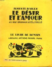 Le Desir Et L'Amour. 42 Bois Originaux De Ch.J.Hallo. Le Livre De Demain N° 75. - Couverture - Format classique