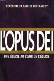 L'Opus Dei. Enquete Sur Une Eglise Au Coeur De L'Eglise. - Couverture - Format classique