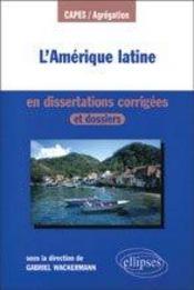 L'amérique latine en dissertations corrigées et dossiers - Intérieur - Format classique