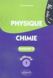 Physique chimie ; terminale s niveau 1 - Intérieur - Format classique