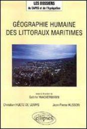 Geographie Humaine Des Littoraux Maritimes - Intérieur - Format classique