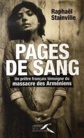 Pages de sang ; un prêtre français témoigne du massacre des arméniens - Intérieur - Format classique