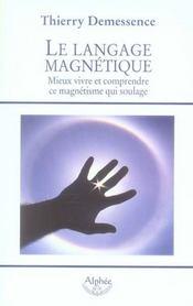 Le langage magnétique - Intérieur - Format classique