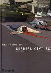 Guerres civiles t.1 ; intégrale - Intérieur - Format classique