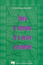 Theorie Et Techniques De La Mesure Instrumentale - Couverture - Format classique