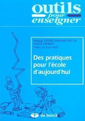Des Pratiques Pour L'Ecole D'Aujourd'Hui - Intérieur - Format classique