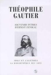 Théophile Gautier souvenirs intimes - Couverture - Format classique