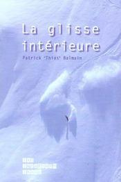 La glisse intérieure - Intérieur - Format classique