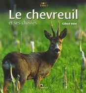 Le chevreuil et ses chasses - Intérieur - Format classique