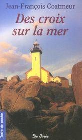 Croix Sur La Mer (Des) - Intérieur - Format classique