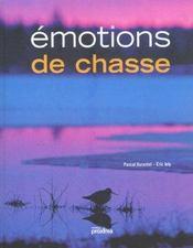 Emotions De Chasse - Intérieur - Format classique