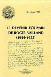 Devenir Ecrivain De Roger Vailland(Le) - Couverture - Format classique