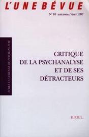 Unebevue N 10 : Critique De La Psychanalyse Et De Ses Detracteurs - Couverture - Format classique
