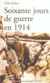 Soixante Jours De Guerre En 1914 - Couverture - Format classique
