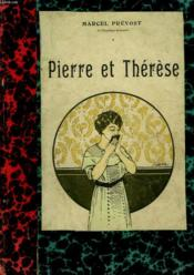 Pierre Et Therese. Collection Modern Bibliotheque. - Couverture - Format classique