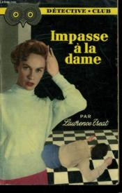 Impasse A La Dame. Collection Detective Club N° 63 - Couverture - Format classique