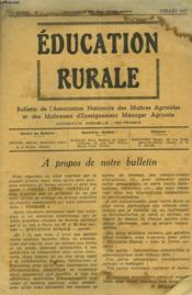 Education Rurale. N°1, Juillet 1947. Bulletin De L'Association Nationale Des Maitres Agricoles Et Des Maitresses D'Enseignement Menager Agricole. - Couverture - Format classique