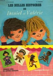 Les Belles Histoires De Daniel Et Valerie. Premier Livre De Lecture Courante. - Couverture - Format classique